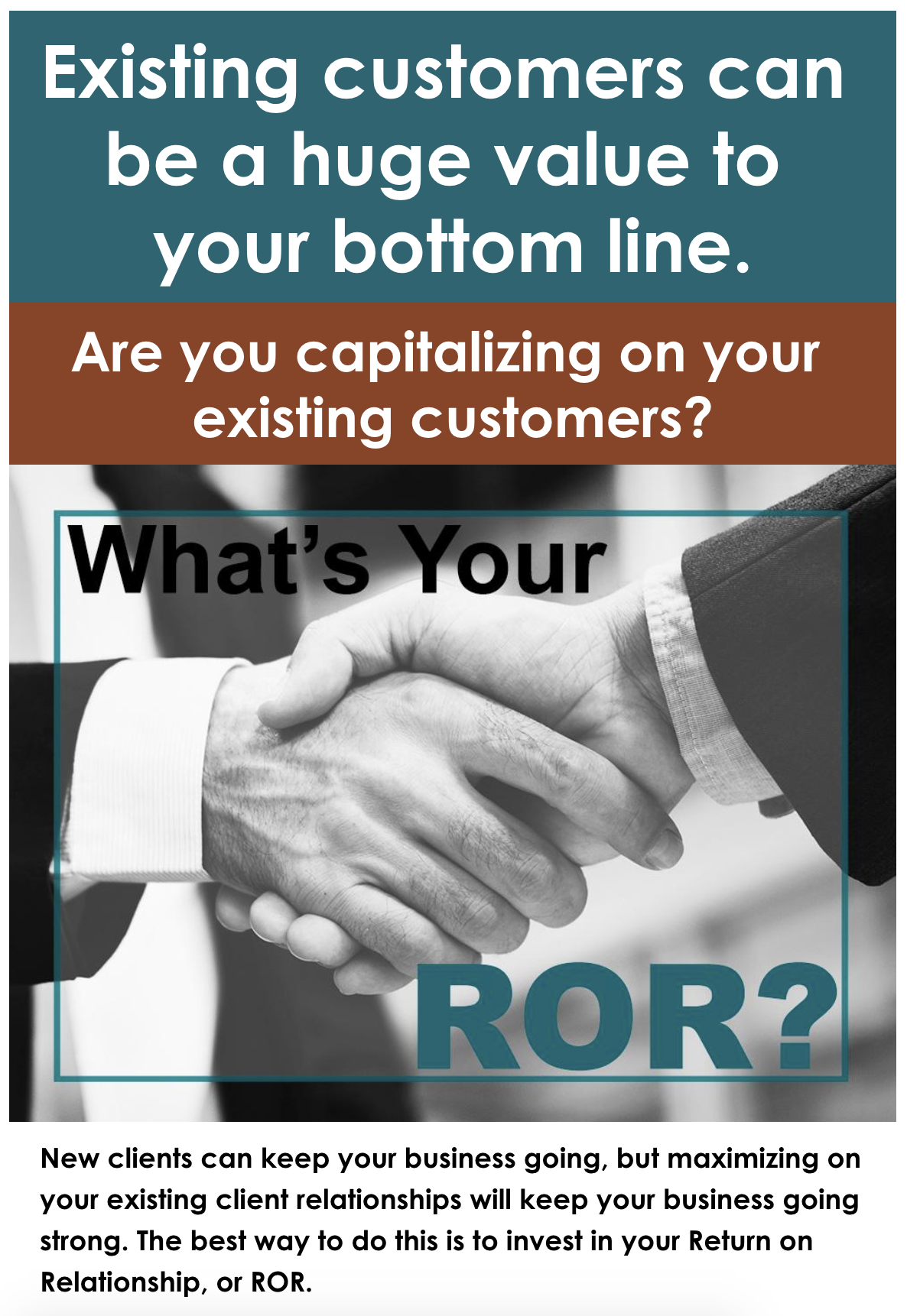 Maximizing your existing customer ROI